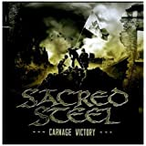 Sacred Steel: Carnage Victory (Audio CD)