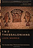1 and 2 Thessalonians, Leon Morris, 0802800343