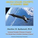 Million-Dollar Concepts in Business Series | Matthew Radmanesh