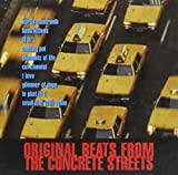 Original Beats from the Concrete Streets (Kurtis Mantronik, Bass Kittens, DJ Hz, Meltin Pot a.m.m.)