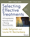 Selecting Effective Treatments: A Comprehensive, Systematic Guide to Treating Mental Disorders, DSM-5 E-Chapter Update