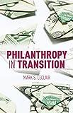 Philanthropy in Transition, LeClair, Mark, 1137395613