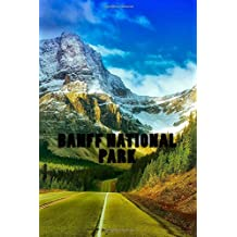 Banff National Park: 150 lined pages