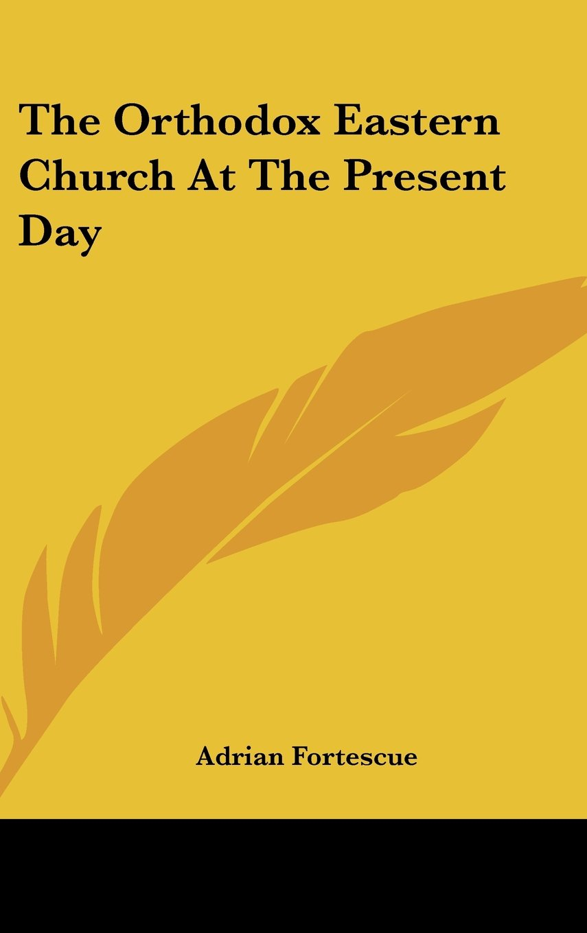 Download The Orthodox Eastern Church At The Present Day ebook