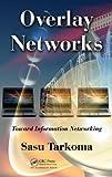 Overlay Networks, Sasu Tarkoma, 143981371X