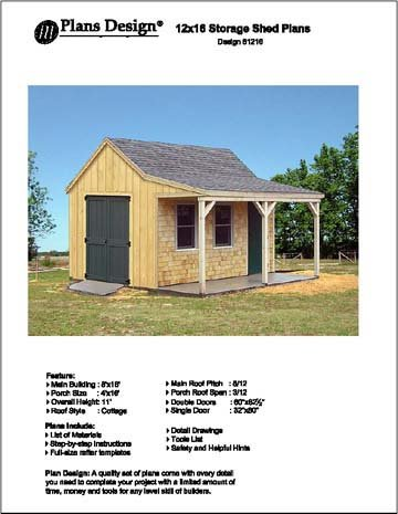 Plans design 81216 12 39 x 16 39 cottage storage shed with for Sheds with porches for sale