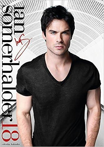 Ian Somerhalder 2018 Calendar: Star of The Vampire Diaries ...