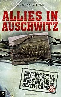 Auschwitz: A British POWs Eyewitness Account