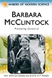 Barbara Mcclintock, Ray Spangenburg and Diane Kit Moser, 0816061726