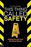 This Thing Called Safety, David Schaller, 1616633298
