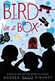 Bird in a Box, Andrea Davis Pinkney, 0316074039