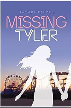 Missing Tyler by [Palmer, Tamara]