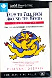 Tales to Tell from Around the World, Pleasant DeSpain, 0874834171