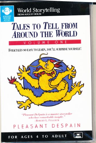 1: Tales to Tell from Around the World (American Storytelling) by August House Pub Inc