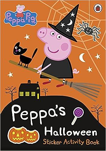 Peppa Pig: Peppa's Halloween Sticker Activity Book: LADYBIRD ...