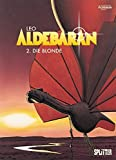 Aldebaran. Band 2: Die Blonde