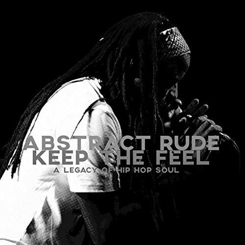Keep the Feel: A Legacy of Hip...
