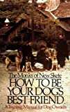 How to Be Your Dog's Best Friend, Monks of New Skete Staff, 0316604917
