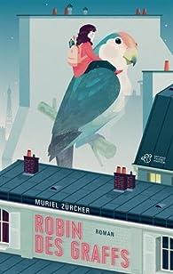 Robin des graffs par Muriel Zürcher