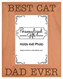 Funny Cat Stuff Best Cat Dad Ever Natural Wood Engraved 4x6 Portrait Picture Frame Wood