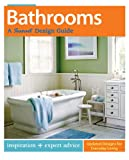 Bathrooms: a Sunset Design Guide, Sunset Books Staff, 037601444X