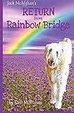 Jack McAfghan's Return from Rainbow Bridge
