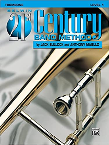 |PORTABLE| Belwin 21st Century Band Method, Level 1: Trombone. analysis pharmacy Fisica designed Visio Saborea Alevin social