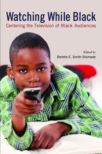 Books : Watching While Black: Centering the Television of Black Audiences