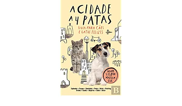 A Cidade a 4 Patas (Portuguese Edition): Prime Books: 9789896553333: Amazon.com: Books