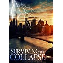 Surviving the Collapse: A Tale Of Survival In A Powerless World Book 0