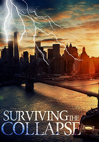 Surviving the Collapse: A Tale Of Survival In A Powerless World Book 0 by [Hunt, James]