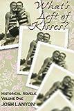 What's Left of Kisses?: Historical Novellas, Volume I