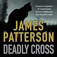 Deadly Cross: Alex Cross, Book 28