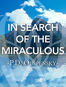 In Search of the Miraculous by [Ouspensky, P.D., Gurdjieff, G.I.]
