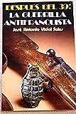 img - for Despue s del 39 [i.e. treinta y nueve]: La guerrilla antifranquista (Spanish Edition) book / textbook / text book