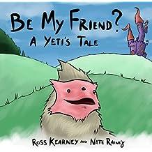 Be My Friend?: A Yeti's Tale