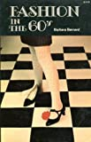 Fashion in the Sixties, Barbara Bernard, 0312284608
