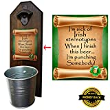 """Irish Stereotypes"" Bottle Opener and Cap Catcher – Handcrafted by a Vet – 100% Solid Pine 3/4″ Thick – Rustic Cast Iron Bottle Opener and Galvanized Bucket. To Empty, Twist the Bucket!"
