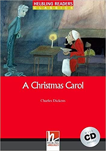Helbling Readers Classics. A christmas carol: Level 3 A2 mit AudioCD ...