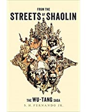 From the Streets of Shaolin: The Wu-Tang Saga