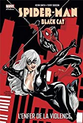 Spider-Man/Black Cat : L'enfer de la violence