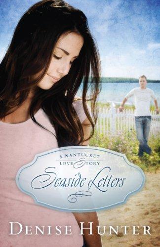 Seaside Letters (A Nantucket Love Story)