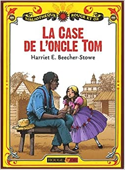 La case de l 39 oncle tom 9782261402410 books - Case de l oncle tom guirlande ...