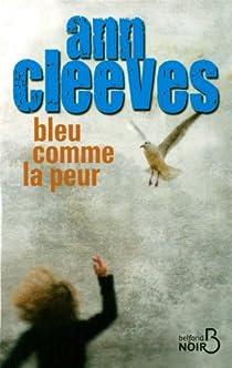 Bleu comme la peur par Cleeves