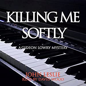 Killing Me Softly Audiobook