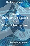 img - for Israel: The Start-up Nation for Medical Innovation book / textbook / text book