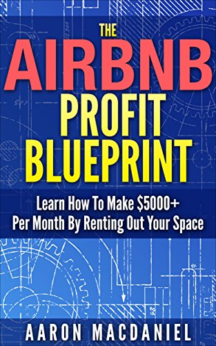 Amazon the airbnb profit blueprint learn how i made 5000 a the airbnb profit blueprint learn how i made 5000 a month with airbnb by malvernweather Image collections