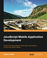 JavaScript Mobile Application Development Front Cover