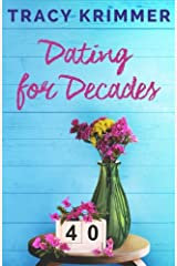 Dating for Decades Paperback