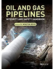Oil and Gas Pipelines: Integrity and Safety Handbook